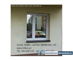 Przyciemnianie szyb -folia lustro weneckie Konstancin Jezior.-sposób na zaglądanie do mieszkań